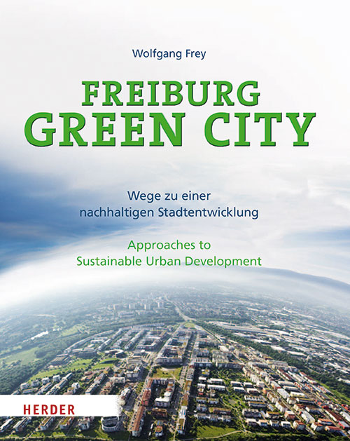 Publikation Wolfgang Frey Freiburg Green City